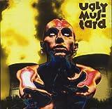 Ugly Mus-Tard