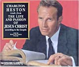 Charlton Heston Reads from the Life and Passion of Jesus Christ