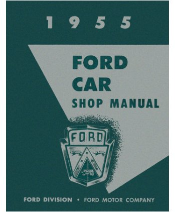 1955 Ford Fairlane T-Bird Victoria Shop Service Repair Manual Engine Electrical front-164266