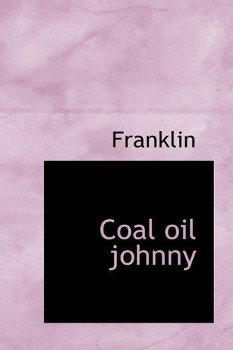 Coal oil johnny