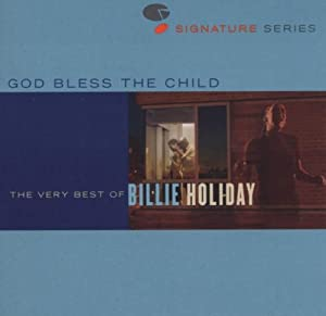 God Bless The Child - The Very Best Of Billie Holiday