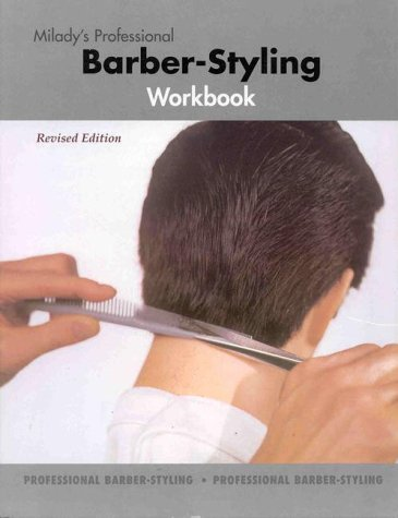 Milady's Professional Babrber-Styling Workbook