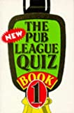 img - for The Pub League Quiz Book (No.1) book / textbook / text book