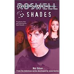 Shades (Roswell) by Mel Odom