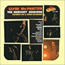 The Mercury Sessions: Featuring Live & Studio Recordings