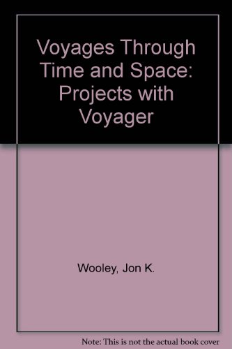 Voyages Through Space and Time