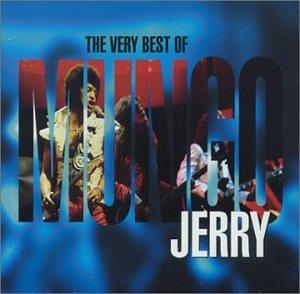 Mungo jerry - Mungo Jerry: The Very Best of Mungo Jerry - Zortam Music