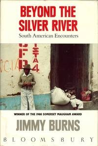 Beyond the Silver River: South American Encounter