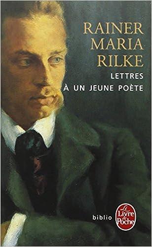 Lettres à un jeune poète - Rainer Maria Rilke