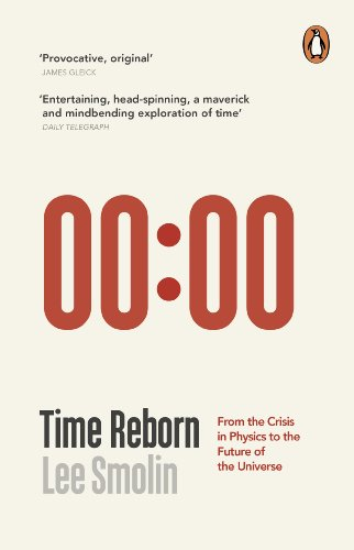 time-reborn-from-the-crisis-in-physics-to-the-future-of-the-universe