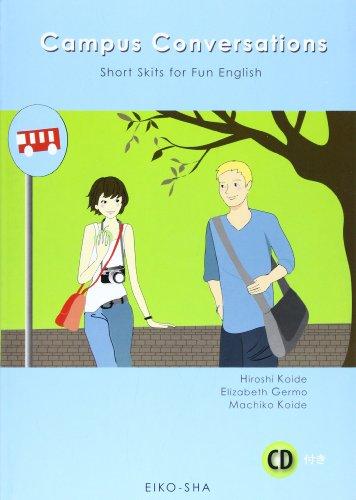 ミニドラマで学ぶ楽しい英会話―Campus Conversations CD付