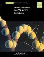 Mechanics 1 (International) (Cambridge International Examinations)