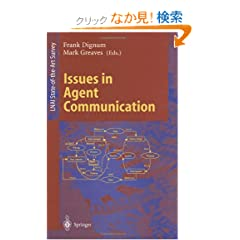 Issues in Agent Communication (Lecture Notes in Computer Science / Lecture Notes in Artificial Intelligence)