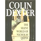 The Silent World of Nicholas Quinn (Inspector Morse)by Colin Dexter