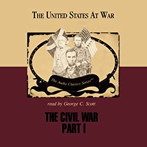The Civil War Part 1 | [Jeffrey Rogers Hummel]