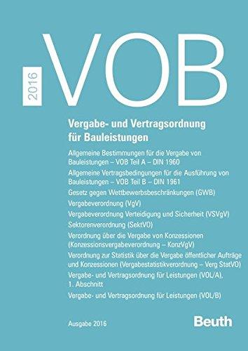 VOB Zusatzband 2016: Vergabe- und Vertragsordnung für Bauleistungen VOB Teil A (DIN 1960), VOB Teil B (DIN 1961), Gesetz gegen ... (KonzVgV), Verga (Beuth Recht)