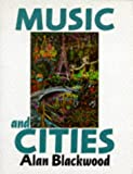 Music and Cities (0193210479) by Blackwood, Alan