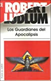 img - for Guardianes Del Apocalipsis/ Guardians of the Apocalypse (Spanish Edition) book / textbook / text book