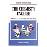 The Chemist's English, 3rd rev. ed. with Say It in English, Please