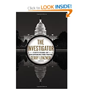 The Investigator: Fifty Years of Uncovering the Truth by Terry Lenzner