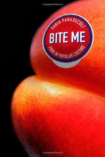 Bite Me: Food in Popular Culture