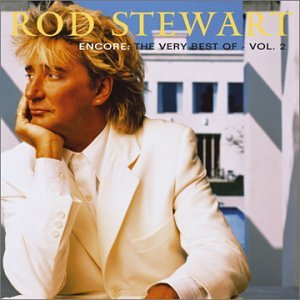 Rod Stewart - Encore The Very Best Of Vol 2 - Zortam Music