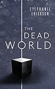 The Dead World (The Dead Room Trilogy Book 2)