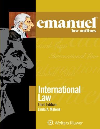 International Law (Emanuel Law Outlines)