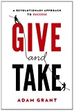 Image of Give and Take: A Revolutionary Approach to Success