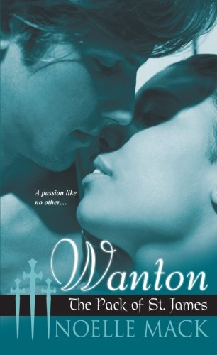Image of Wanton:The Pack of St.James