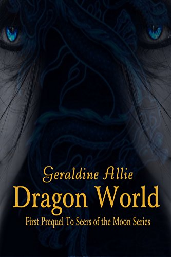 dragon-world-a-seers-of-the-moon-prequel-the-rise-of-merlin-book-1