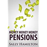 Money Money Money: Pensionsby Sally Hamilton