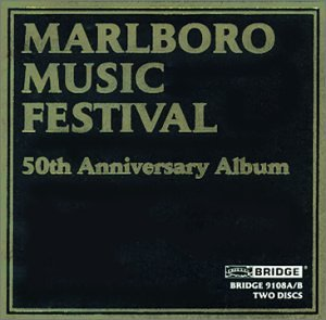 Marlboro Music Festival 50th Anniversary Album - Recordings, 1969 - 1997