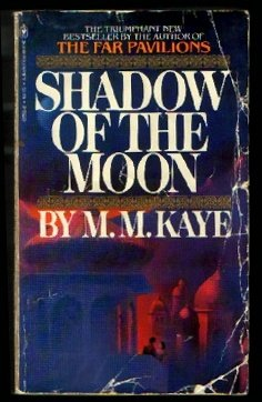 Shadow of the Moon, M. M. KAYE