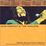 Remix Revolution Bob Marley and the Wailers