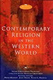Dictionary of Contemporary Religion in the Western World (IVP Reference Collection)