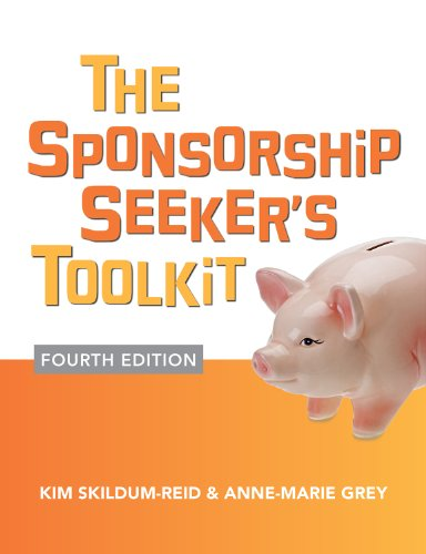 Kim Skildum-Reid  Anne-Marie Grey - The Sponsorship Seeker's Toolkit, Fourth Edition