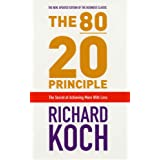 The 80/20 Principle: The Secret of Achieving More with Lessby Richard Koch