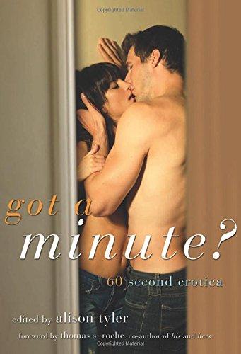 Got a Minute?: 60 Second Erotica
