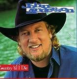 echange, troc John Anderson - Country Til I Die