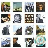 Bon Jovi Crush Plus Bonus CD