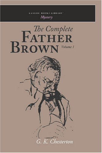 The Complete Father Brown Volume 1