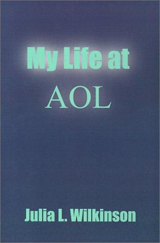 My Life at AOL
