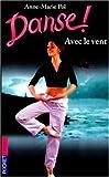 Danse !, tome 9 : Avec le vent