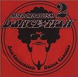 ミラーボーリズム 2 〜ニュー・ジェネレーション・ダンス・クラシックス