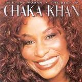 I'm Every Woman: The Best Of Chaka Khanby Chaka Khan
