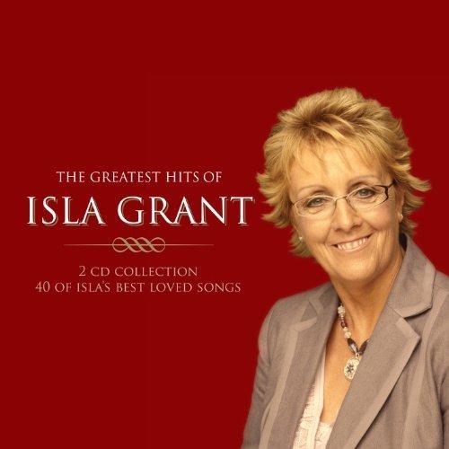 Isla Grant - The Greatest Hits Of Isla Grant - Zortam Music