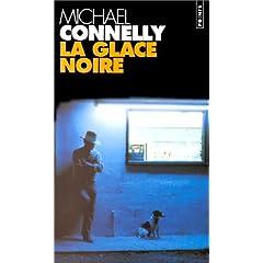 Michael Connelly, La glace noire