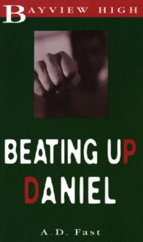 Beating Up Daniel
