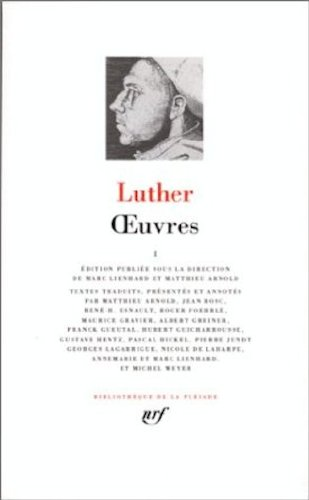 Luther : Oeuvres, tome 1